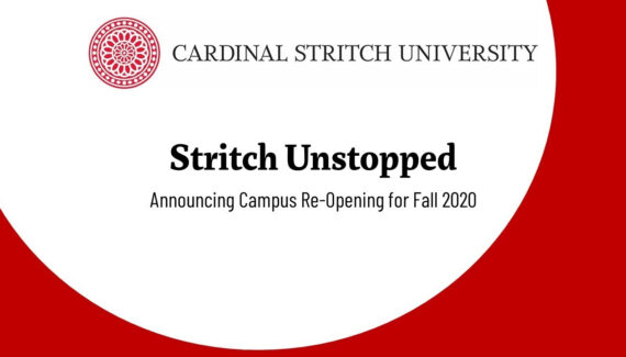 Stritch Unstopped: Fall 2020 Re-Opening Plan