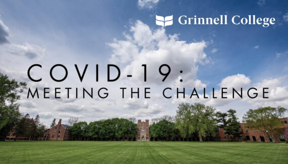 COVID-19: Meeting the Challenge | Grinnell College