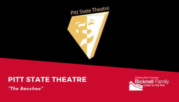 Pitt State Theatre: The Bacchae