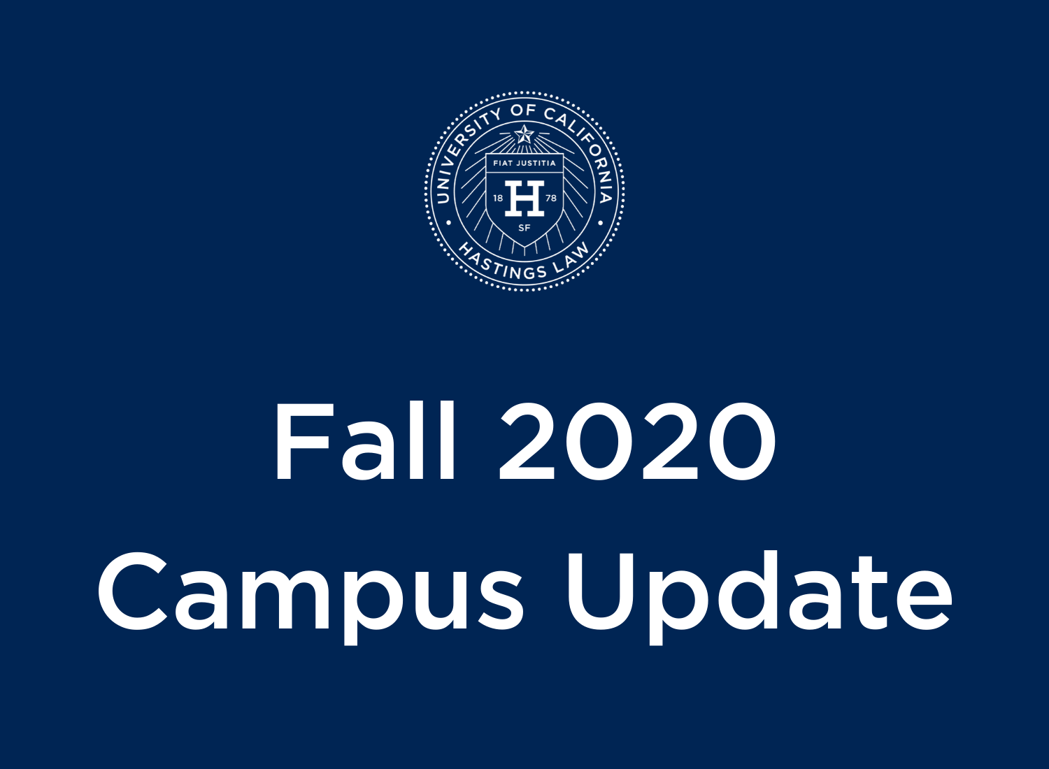 Classes Remain Online for Fall 2020   UC Hastings Law   San ...