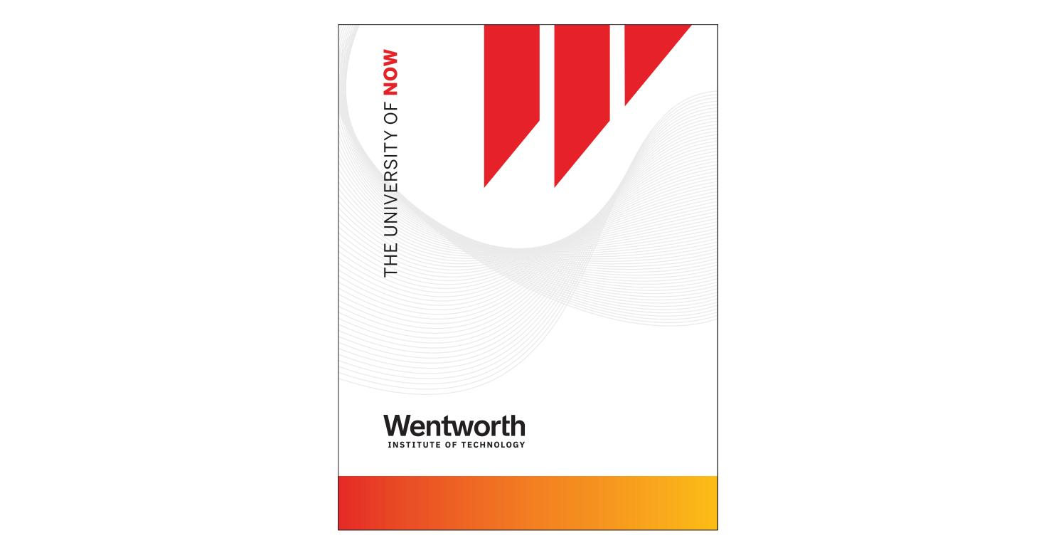 Wentworth Institute of Technology: The University of NOW by ...